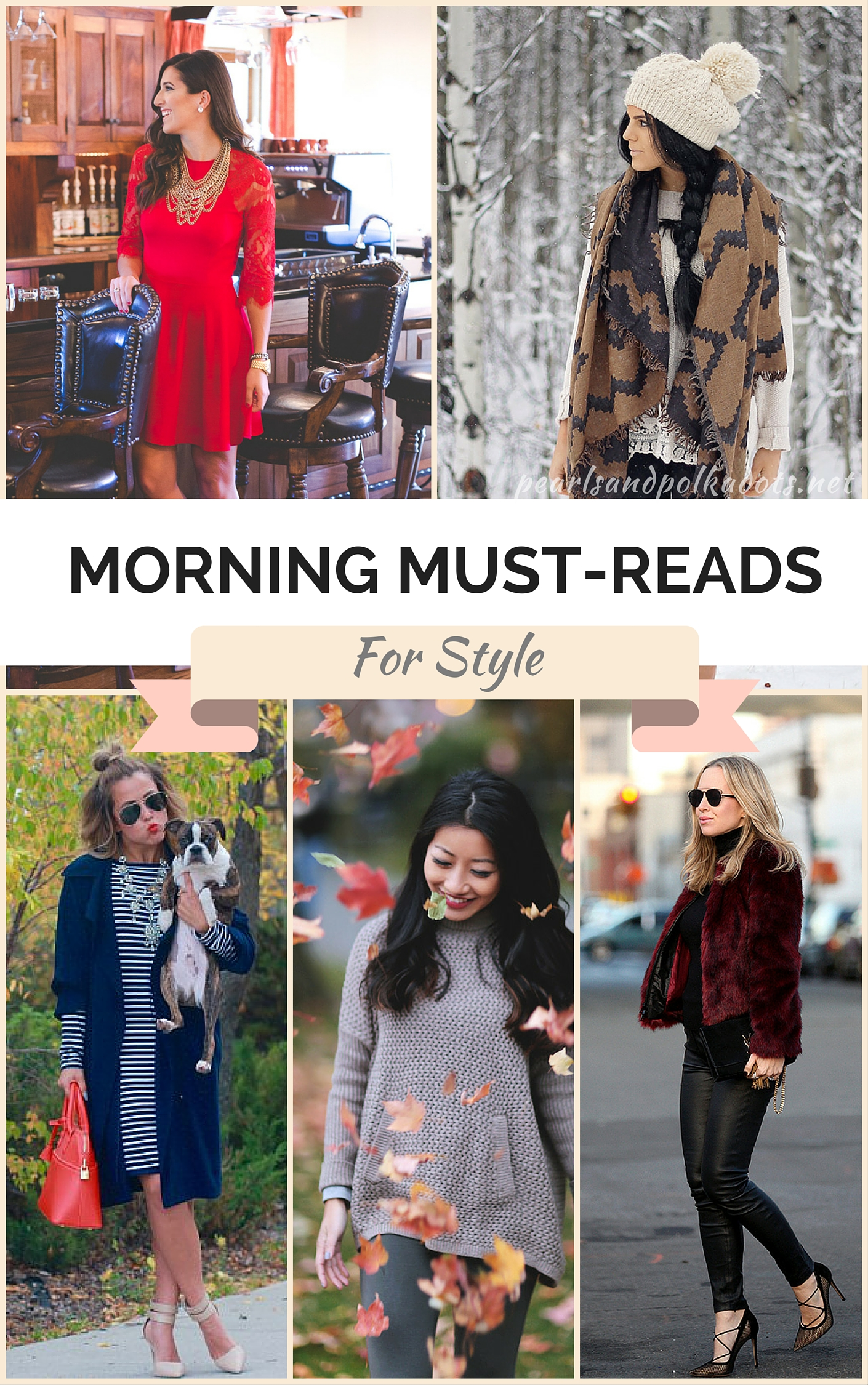 Morning Must-Reads: For Style